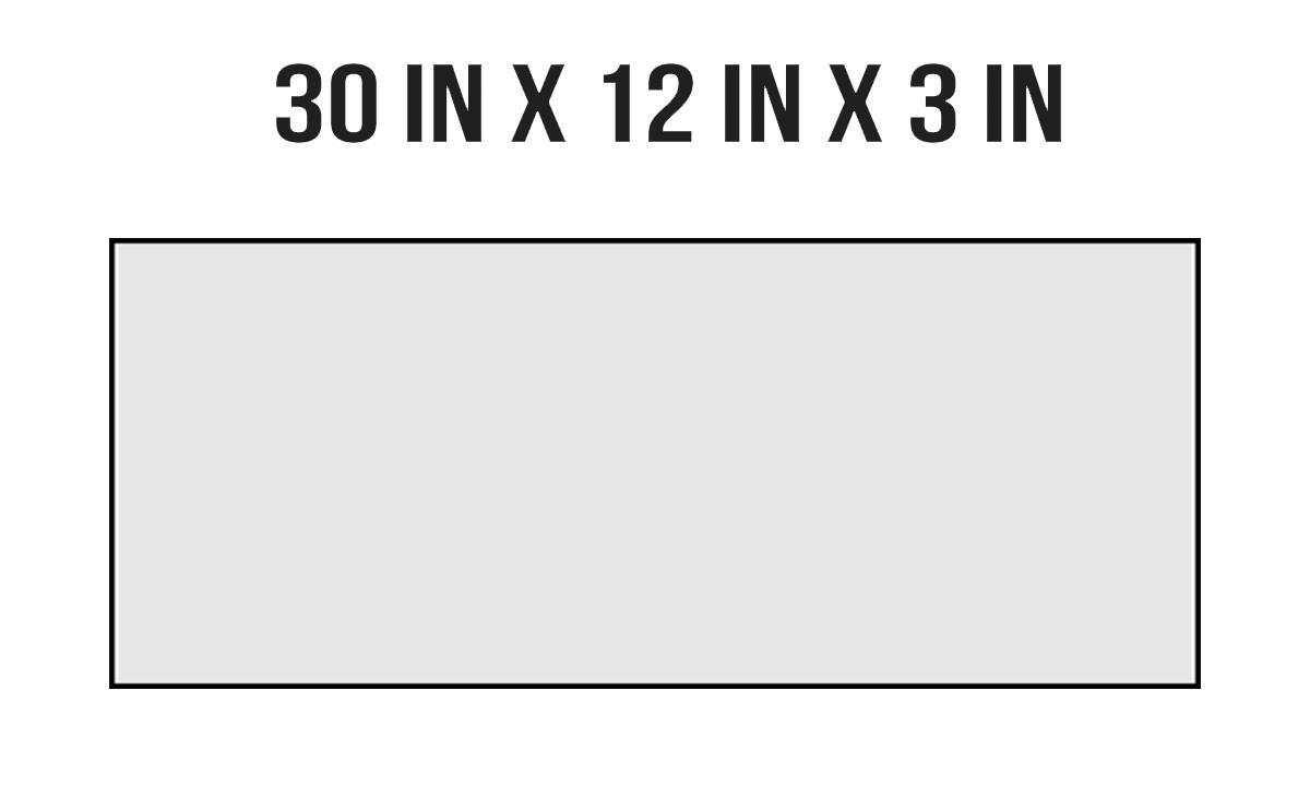 30in X 12in X 3in